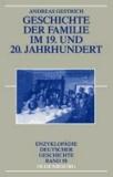 Geschichte der Familie im 19. und 20. Jahrhundert.