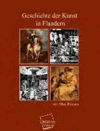 Geschichte der Kunst in Flandern.