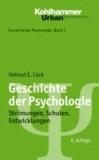 Geschichte der Psychologie - Strömungen, Schulen, Entwicklungen.