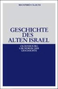 Geschichte des alten Israel.