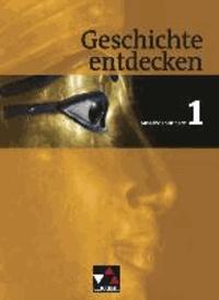Geschichte entdecken Thüringen 1. - Von der Ur- und Frühgeschichte bis zum Ende des Weströmischen Reichs. Geschichte für Regelschulen und Gesamtschulen.