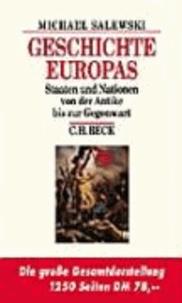 Geschichte Europas - Staaten und Nationen von der Antike bis zur Gegenwart.