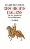 Geschichte Italiens - Von der Spätantike bis zur Gegenwart.