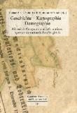 Geschichte - Kartographie - Demographie - Historisch-Geographische Informationssysteme im methodischen Vergleich.