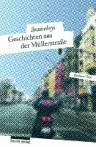 Geschichten aus der Müllerstraße.