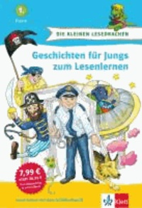 Geschichten für Jungs zum Lesenlernen - 1. Klasse. Buch mit integrierten Lese-Rallyes.
