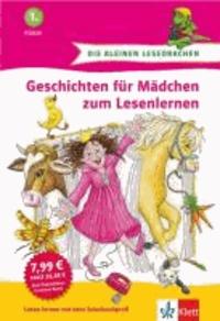 Geschichten für Mädchen zum Lesenlernen - 1. Klasse. Buch mit integrierten Lese-Rallyes.