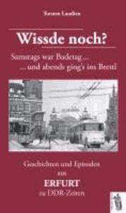Geschichten und Episoden aus ERFURT zu DDR-Zeiten - Wissde noch?.