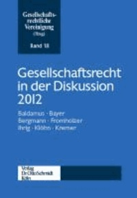 Gesellschaftsrecht in der Diskussion 2012.