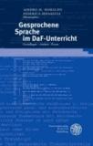 Gesprochene Sprache im DaF-Unterricht - Grundlagen - Ansätze - Praxis.