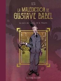 Gess - La malédiction de Gustave Babel.
