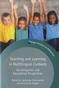 Gessica De Angelis - Teaching and Learning in Multilingual Contexts - Sociolinguistic and Educational Perspectives.