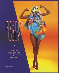 Gestalten - Pretty Ugly - Visual Rebellion in Design.