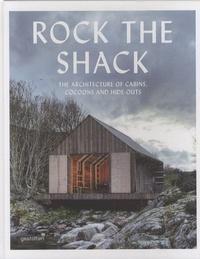 Gestalten - Rock the Shack.