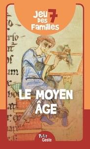 Geste éditions - Jeu des 7 familles - Le Moyen Age.