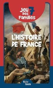 Geste éditions - Jeu des 7 familles - L'Histoire de France.