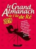 Geste éditions - Le grand almanach de l'Ile de Ré.