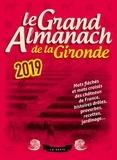 Geste éditions - Le grand almanach de la Gironde.