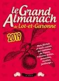 Geste éditions - Le grand almanach de Lot-et-Garonne.