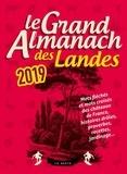 Geste éditions - Le grand almanach des Landes.