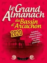 Geste éditions - Le Grand Almanach du Bassin d'Arcachon.