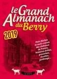 Geste éditions - Le grand almanach du Berry.