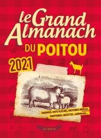 Geste éditions - Le grand almanach du Poitou.