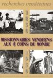 Jean Rousseau - Recherches vendéennes N° 15/2008 : Missionnaires vendéens aux 4 coins du monde.