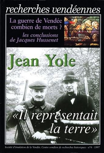 """CVRH - Recherches vendéennes N° 4 : Jean Yole - """"Il représentait la terre""""."""