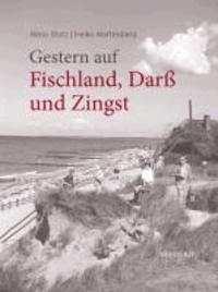 Gestern auf Fischland, Darß und Zingst - Historische Alltagsfotografie.