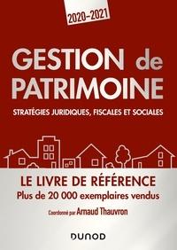 Arnaud Thauvron - Gestion de patrimoine - 2020-2021 - Stratégies juridiques, fiscales et sociales.