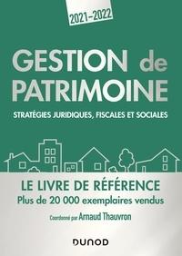 Arnaud Thauvron - Gestion de patrimoine - 2021-2022 - Stratégies juridiques, fiscales et sociales.