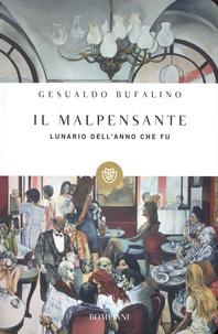 Gesualdo Bufalino - Il malpensante - Lunario dell'anno che fu.