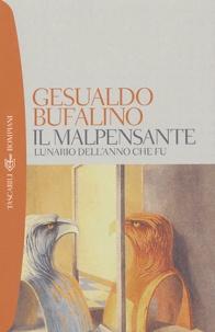 Gesualdo Bufalino - Il malpensante - Lunario dell' anno che fu.