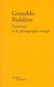 Gesualdo Bufalino - Tommaso et le photographe aveugle ou Patatras.