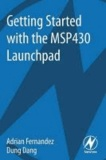 Getting Started with the MSP430 Launchpad.