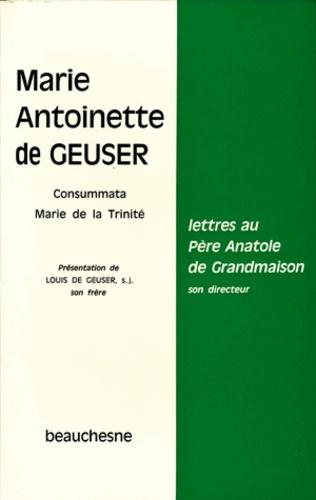 Geuser De - Lettres au pere anatole de grandmaison.