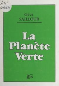 Géva Saillour - La planète verte.