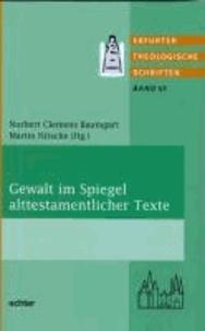 Gewalt im Spiegel alttestamentlicher Texte.