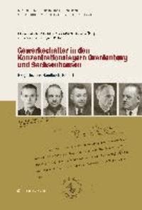 Gewerkschafter in den Konzentrationslagern Oranienburg und Sachsenhausen - Biografisches Handbuch, Band 4.
