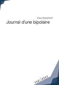 Gewonheit Clara - Journal d'une bipolaire.