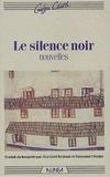Géza Csath - Le silence noir.