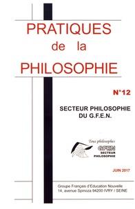 GFEN - Pratiques de la philosophie N° 12, juin 2017 : Laïcité.