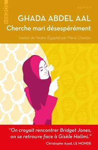 Ghada Abdel Aal - Cherche mari désespérément.