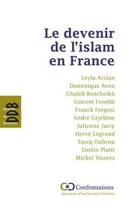 Ghaleb Bencheickh et Vincent Feroldi - Le devenir de l'islam en France.