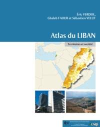 Ghaleb Faour et Sébastien Velut - Atlas du Liban - Territoires et société.