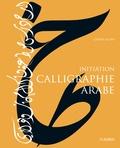 Ghani Alani - Calligraphie arabe - Initiation.