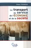 Ghaus Younossi - Le transport au service de l'économie et de la société.