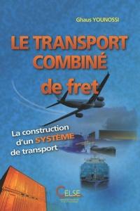 Le transport combiné de fret - La construction dun système de transport.pdf
