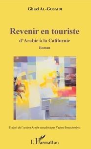 Revenir en touriste- D'Arabie à la Californie - Ghazi Al-Gosaibi   Showmesound.org